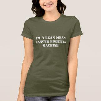T-shirt Je suis une machine de combat de cancer moyen