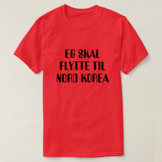 T-shirt Je vais me déplacer en Corée du Nord en rouge