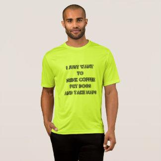 T-shirt Je veux juste boire du café, chiens, prends des