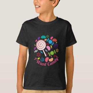 T-shirt Je veux la sucrerie