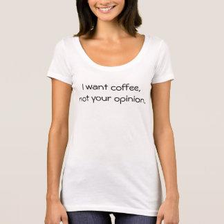 T-shirt Je veux le café
