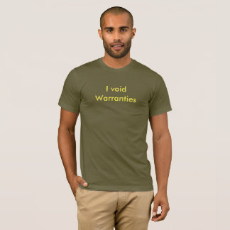T-shirt Je vide des garanties