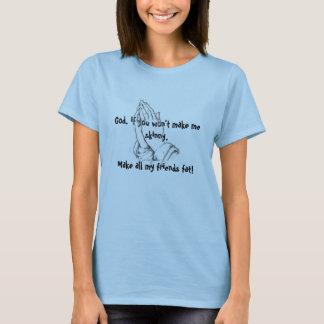 T-shirt Je vous prie fais à mes amis la graisse !