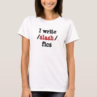 T-shirt J'écris le fics de /slash/
