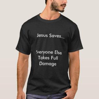 T-shirt Jésus économise…, chacun prend autrement de pleins