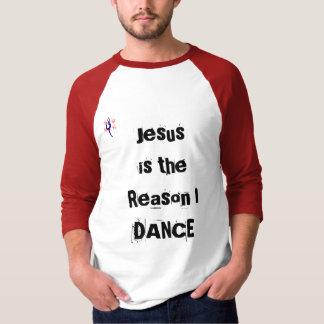 T-shirt Jésus est la raison que je danse la chemise