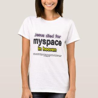 T-shirt Jésus est mort pour le myspace dans le ciel