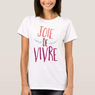 T-shirt Joie de Vivre, citation de Français