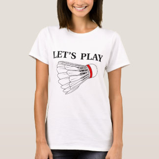 T-shirt Jouons au badminton