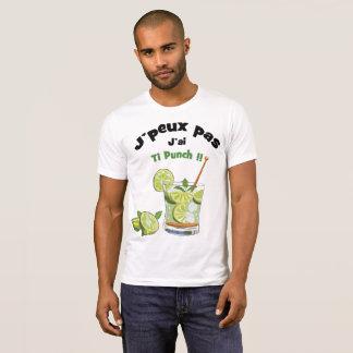T-shirt J'peux pas... J'ai ti punch