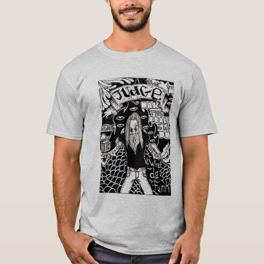 T-SHIRT JUDGE BY CRAP