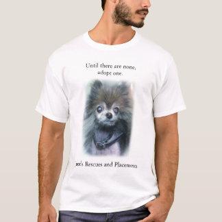 T-shirt Jusqu'à ce qu'il n'y en ait aucun, adoptez un