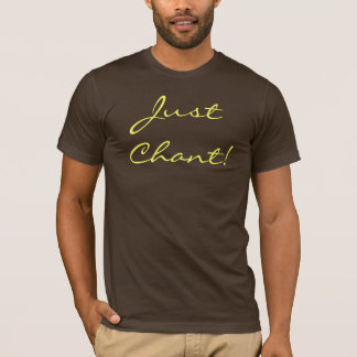 T-shirt Juste chant !