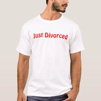 T-shirt Juste divorcé et l'aimant