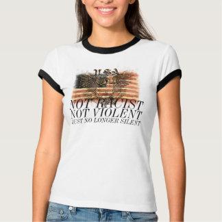 T-shirt Juste plus silencieux non violent non raciste