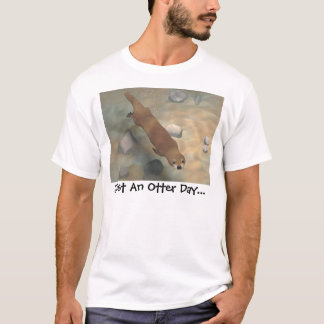 T-shirt Juste un jour de loutre…