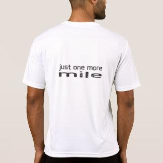 T-shirt Juste une plus de chemise de coureur de mille