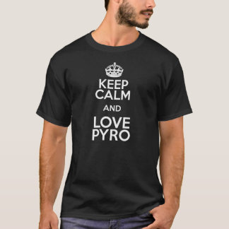 T-SHIRT KEEP CALM AND LOVE PYRO