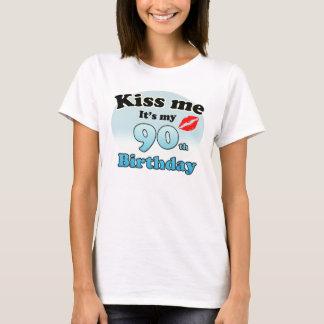 T-shirt Kiss m'it's my 90th Birthday