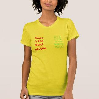 T-shirt Kpop est pour des personnes de Kool