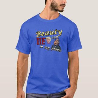T-shirt La beauté de vieil homme peut mourir dans mon