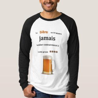T-shirt La bière ne te laissera jamais tomber