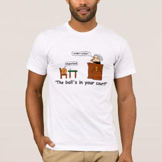 T-shirt La boule dans votre cour !