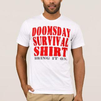 T-shirt La chemise de survie de jour du Jugement dernier -