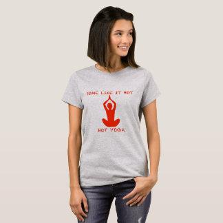 T-shirt La chemise de yoga certains l'aiment chaud