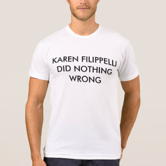 T-shirt La chemise Karen Filippelli de bureau n'a fait