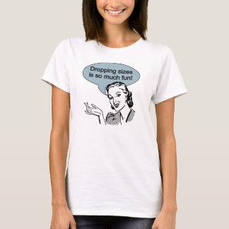 T-shirt La chute des tailles est tellement amusement