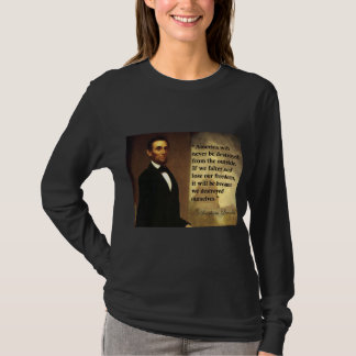"T-shirt La citation ""Amérique d'Abe Lincoln ne sera"