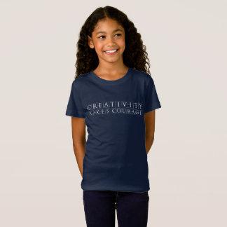 T-Shirt La créativité prend le courage