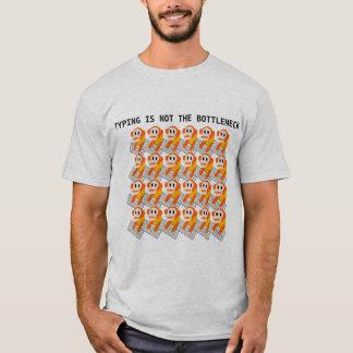 T-shirt La dactylographie n'est pas le goulot
