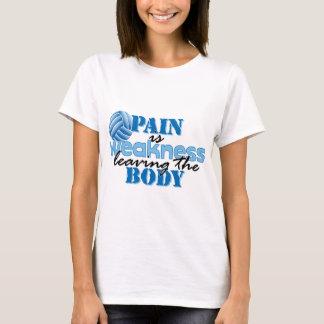 T-shirt La douleur est faiblesse partant du corps -