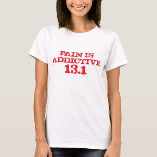 T-shirt La douleur est la chemise 13,1 provoquant une