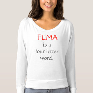 T-shirt La FEMA est un mot de quatre lettres