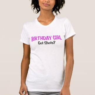 T-shirt La fille d'anniversaire a obtenu des tirs