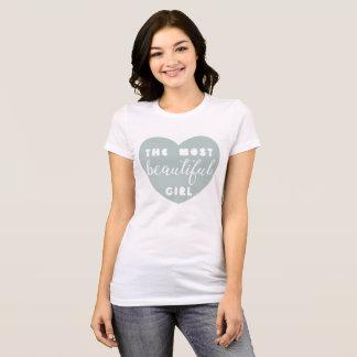 T-shirt La fille la plus belle