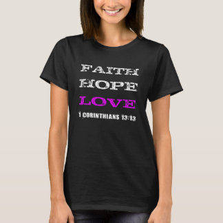 T-shirt La foi, espoir, aiment la pièce en t noire