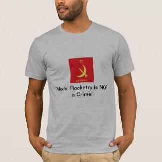 """T-shirt La fuséologie modèle de CCCMRC """"n'est pas un crime"""