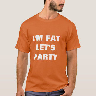 T-shirt la graisse im laisse la partie