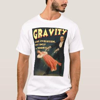 T-shirt La gravité aiment l'évolution sa seulement une