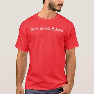 T-shirt La La de vivats luttent Boheme