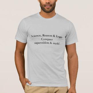 T-shirt La logique de raison de la Science conquièrent la