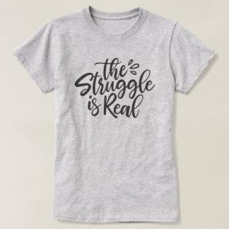T-shirt La lutte est vraie