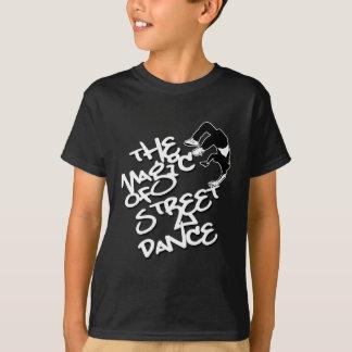 T-shirt La magie de la danse de rue