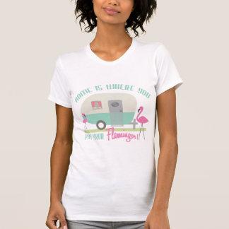 T-shirt La maison est où vous mettez votre rétro remorque