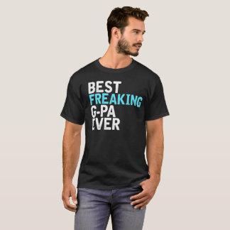 T-shirt La meilleure G-PA Freaking jamais