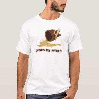 T-shirt La mort par le miso : Déclenché
